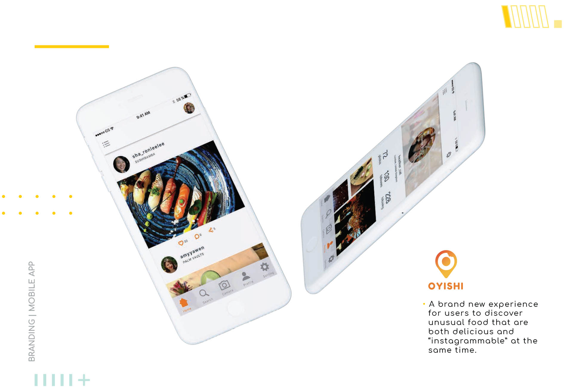 Brand and app design for Oyishi enabling you to find new places to dine and photograph